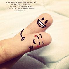 Hug fingers quote